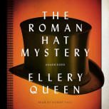 The Roman Hat Mystery - kaft audioboek Blackstone Audio, Inc., voorgelezen door Robert Fass, 15 september 2013