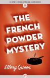 The French Powder Mystery - cover eBook edition MysteriousPress.com/Open Road (February 5, 2013)