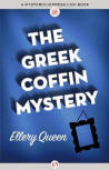 The Greek Coffin Mystery - cover eBook edition MysteriousPress.com/Open Road (February 5, 2013)