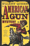 The American Gun Mystery - dustcover World Publishing Company, Tower Books, 1946