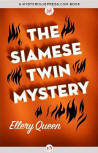 The Siamese Twin  Mystery - cover eBook edition MysteriousPress.com/Open Road, February 5, 2013