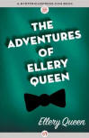 The Adventures of Ellery Queen - cover eBook edition MysteriousPress.com/Open Road, February 5, 2013