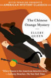 The Chinese Orange Mystery - cover Penzler Publishers 'American Mystery Classics', 2018 (released in both hardcover and trade paperback)