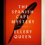 The Spanish Cape Mystery - cover audiobook Blackstone Audio, Inc., read by Mark Peckham, November 1. 2013