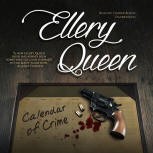 Calendar of Crime - cover audiobook Blackstone Audio, Inc., read by Traber Burns, December 1. 2015