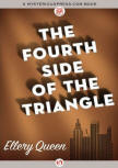 The Fourth Side of The Triangle - cover MysteriousPress.com/Open Road, August 4, 2015