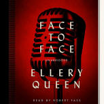 Face to Face - cover audiobook Blackstone Audio, Inc., read by Robert Fass, July 1. 2014