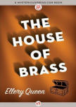 The House of Brass - cover MysteriousPress.com/Open Road, August 4, 2015