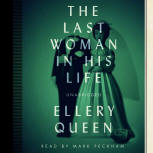 The Last Woman in his Life - cover audiobook Blackstone Audio, Inc., read by Mark Peckham, July 1. 2014