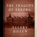 The Tragedy of Errors, and others - cover audiobook Blackstone Audio, Inc., read by Traber Burns, January 2016