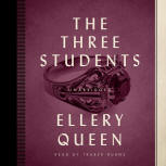The Three Students - cover audiobook Blackstone Audio, Inc., read by Traber Burns, Februari 2016