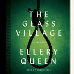 The Glass Village - cover audiobook Blackstone Audio, Inc., read by Robert Fass, March 18, 2014