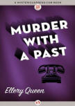 Murder With A Past - cover MysteriousPress.com/Open Road (September 22 2015)