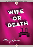 Wife Or Death - cover MysteriousPress.com/Open Road, September 22, 2015