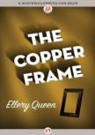 The Copper Frame - kaft MysteriousPress.com/Open Road, 11 augustus 2015
