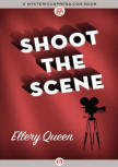 Shoot The Scene - kaft MysteriousPress.com/Open Road (22 september 2015)