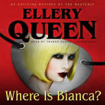 Where is Bianca? - cover audiobook Blackstone Audio, Inc., read by Traber Burns, June 1. 2015