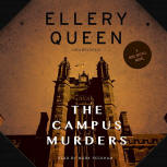 The Campus Murders - cover audiobook Blackstone Audio, Inc., read by Mark Peckham, November 1. 2014