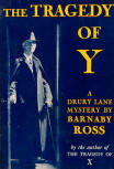 The Tragedy of Y - Dustcover Grosset & Dunlap, New York, 1932 (early reprint)