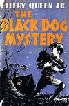 The Black Dog Mystery - stofkaft Collins, London and Glasgow, First Edition, herdruk 1946
