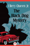 The Black Dog Mystery - CLICK TO READ MORE ...
