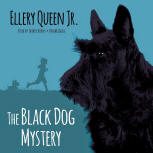 The Black Dog Mystery - kaft audioboek Blackstone Audio, Inc., voorgelezen door Traber Burns, 1 juli 2015