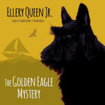 The Golden Eagle Mystery - kaft audioboek Blackstone Audio, Inc., voorgelezen door Traber Burns, 1 augustus 2015