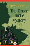 The Green Turtle Mystery - CLICK TO READ MORE ...