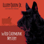 The Red Chipmunk Mystery - cover audiobook Blackstone Audio, Inc., read by Traber Burns, August 1. 2015