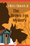 The Brown Fox Mystery - CLICK TO READ MORE ...