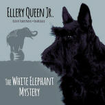 The White Elephant Mystery - kaft audioboek Blackstone Audio, Inc., voorgelezen door Traber Burns,1 september 2015