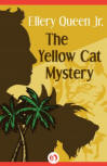 The Yellow Cat Mystery - CLICK TO READ MORE ...