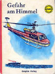 Gefahr am Himmel - cover German edition Delphin Verlag, pictures Giannini, translation L.Brixius, 1968
