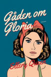 Gåden om Gloria - Cover Danish edition, Rosenkilde & Bahnhof, 2015