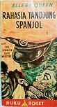 Rahasia Tandjung Spanjol 2 - Cover Indonesian edition of The Spanish Cape Mystery... CLICK HERE TO READ MORE...