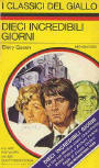 Dieci incredibili giorni - cover Italian edition I Classici del Giallo N°138, May 1972.