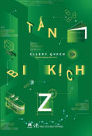 "Tấn bi kịch Z - cover Vietnamese edition of  'The Tragedy of Z"", Văn học editions, 2016"