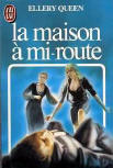 La maison à mi-route - cover French edition J'ai Lu, 1984