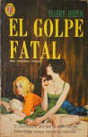 El Golpe Fatal - Cover Spanish edition, Editorial Diana, S.A., Tlacoquemectal, Mexico 1963 and 1966