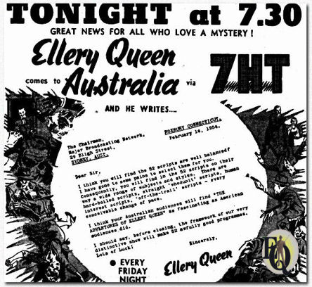 "Publicity in an Australian newspaper of July 6. 1954. It contains a ""letter"" by Ellery Queen to the Chairman of the Major Broadcasting Network in Sydney. This letter, dated Februari 14. 1954 was written in Roxbury, Connecticut. Which... was at the time Manfred B. Lee's place of residence."